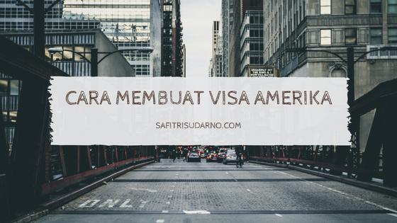 cara-membuat-visa-amerika-2